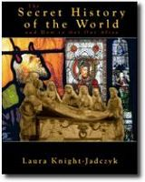 The Secret History of The World by Laura Knight-Jadczyk